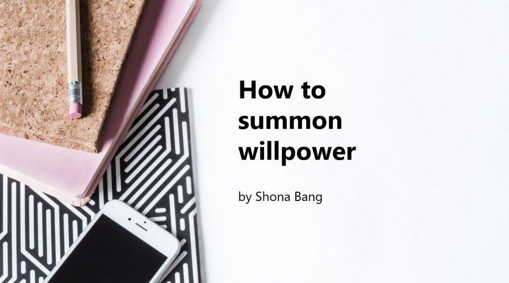 How to Summon Willpower